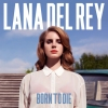BORN TO DIE title=