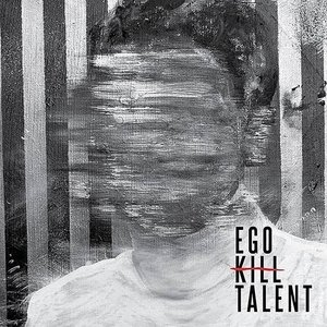 EGO KILL TALENT title=