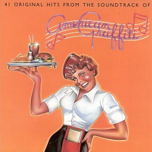 41 ORIGINAL HITS FROM THE SOUNDTRACK OF AMERICAN GRAFFITI title=